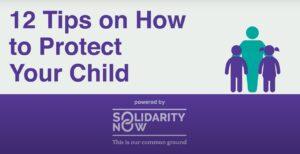 "SolidarityNow: Βίντεο κινουμένων σχεδίων ""12 Συμβουλές για το πώς να προστατεύσετε το παιδί σας"""